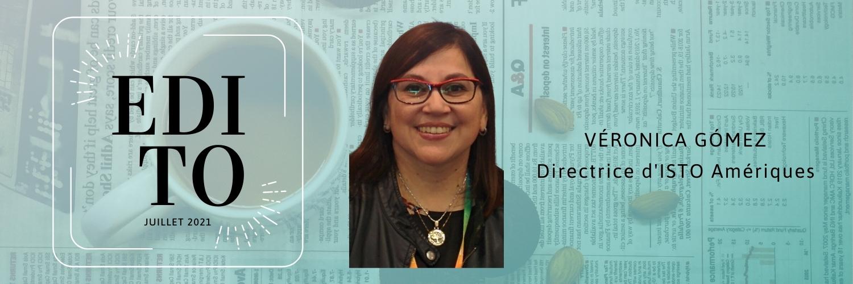 Edito de Verónica Gómez, Directrice d'ISTO Amériques
