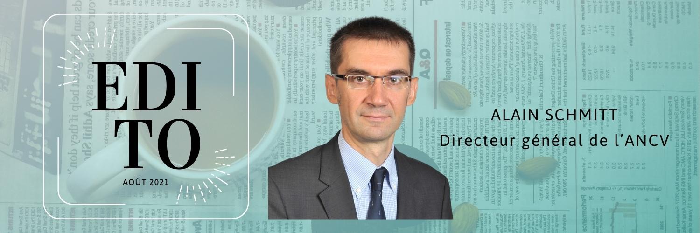 Edito d'Alain Schmitt, Directeur général de l'ANCV